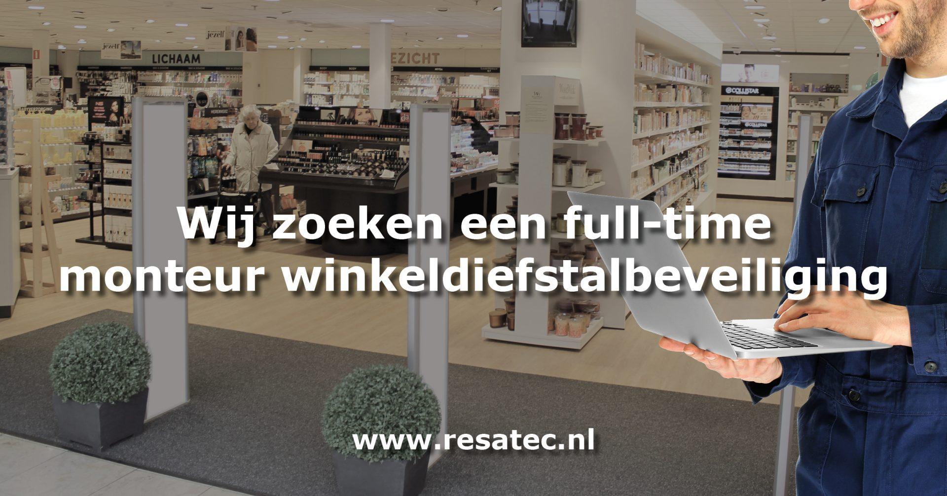 Vacature monteur winkeldiefstalbeveiliging Nederland - Resatec